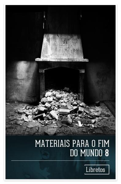 Capa para Materiais para o Fim do Mundo - 8