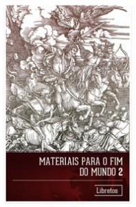 Capa para Materiais para o Fim do Mundo - 2